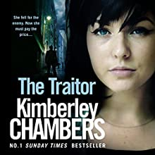 The Traitor: The Mitchells and O'Haras Trilogy, Book 2 Audiobook by Kimberley Chambers Narrated by Annie Aldington