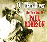 Ol' Man River - The Very Best of Paul Robeson Paul Robeson