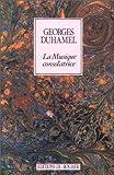 echange, troc Georges Duhamel - La Musique consolatrice
