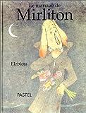 """Afficher """"Le Mariage de Mirliton"""""""