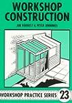 Workshop Construction (Workshop Pract...