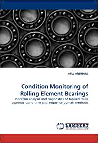 tribological audit of rolling element bearings Tribological condition monitoring of grease lubricated rolling element bearings,  tribological condition monitoring of grease  tribological properties of.