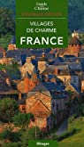 Villages de charme en France par Mouriès
