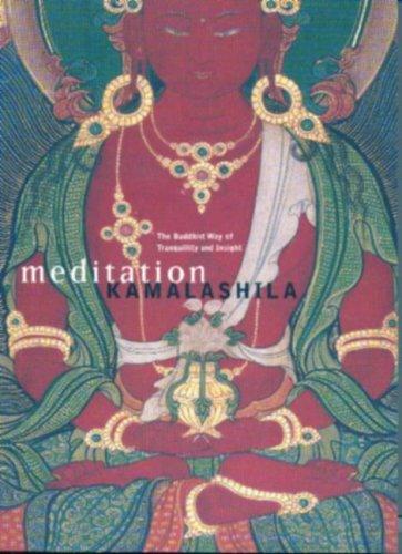 Meditation: Buddhist Way of Tranquillity and Insight
