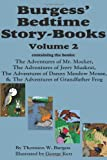 img - for Burgess' Bedtime Story-Books, Vol. 2: The Adventures of Mr. Mocker, Jerry Muskrat, Danny Meadow Mouse, Grandfather Frog book / textbook / text book