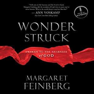 Wonderstruck: Awaken to the Nearness of God | [Margaret Feinberg]
