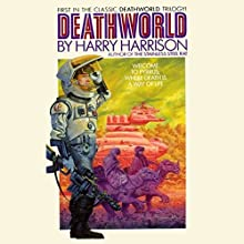 Deathworld (       UNABRIDGED) by Harry Harrison Narrated by Christian Rummel