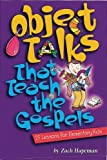 img - for Object Talks That Teach the Gospels by Hapeman Zach (1999-04-01) book / textbook / text book