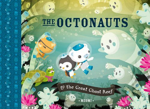 The Octonauts and the Great Ghost Reef [Paperback] by Meomi PDF