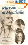 Jefferson at Monticello : Recollections of a Monticello Slave and of a Monticello Overseer