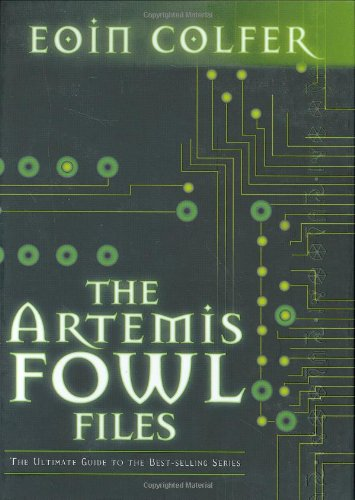 Cover of The Artemis Fowl Files: The Ultimate Guide to the Best-selling Series