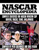 NASCAR Encyclopedia: The Complete Record of America's Most Popular Sport (076031571X) by Peter Golenbock