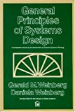 General Principles of Systems Design (0932633072) by Weinberg, Gerald M.