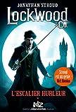 Lockwood et Co, tome 1 : L'escalier hurleur par Jonathan Stroud