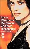 echange, troc Lucía Etxebarria - De l'amour et autres mensonges