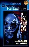 echange, troc La Peau sur les os [VHS]