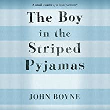 The Boy in the Striped Pyjamas Audiobook by John Boyne Narrated by Michael Maloney