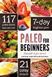 Paleo for Beginners: Essentials to Get Started by Chatham, John (10/23/2012)
