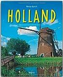 Reise durch HOLLAND - Ein Bildband mit über 210 Bildern - STÜRTZ Verlag