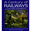 """A Century of Railways: Through the Pages of """"Railway Magazine"""" and Paintings from Members of the Guild of Railway Artists"""