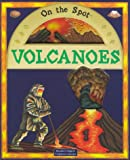 Volcanoes (On the Spot)