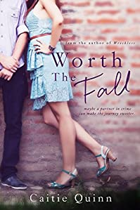 Worth The Fall by Caitie Quinn ebook deal