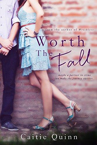 Worth The Fall by Caitie Quinn/bria Quinlan ebook deal