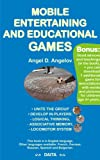 Mobile entertaining and educational games (English edition)