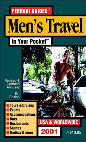 Men'S Travel In Your Pocket: Tours, Accommodations & Nightlife For Gay Men Usa
