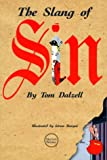 The Slang of Sin (Lighter Side of Language) (0877796270) by Dalzell, Tom