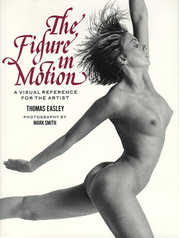 The Figure in Motion: A Visual Reference for the Artist (Human Figure In Motion compare prices)
