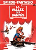 Spirou et Fantasio, tome 41 : La Valle des bannis