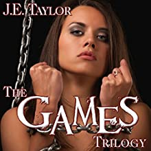 The Games Trilogy (       UNABRIDGED) by J. E. Taylor Narrated by Kimberly Henrie