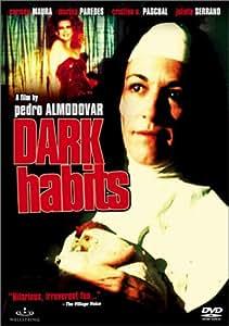 Dark Habits