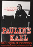 5001 Nights at the Movies: Shorter Reviews from the Silents to the '90s (0714529621) by Kael, Pauline