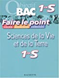 Faire le point : Sciences de la vie et de la terre, 1re S