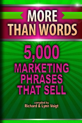 More Than Words: 5,000 Marketing Phrases That Sell