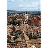 Hermannstadt / Sibiu: Ein kunstgeschichtlicher Rundgang durch Stadt am Zibin