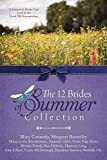 img - for The 12 Brides of Summer Collection: 12 Historical Brides Find Love in the Good Old Summertime book / textbook / text book
