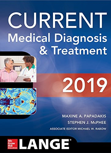 CURRENT Medical Diagnosis and Treatment 2019 [Papadakis, Maxine A. - McPhee, Stephen J. - Rabow, Michael W.] (Tapa Blanda)