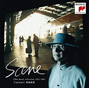 Takashi Kako - Scene Film Music Selection 1992: 2001 - Amazon.com