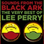 Sounds from the Black Ark: The Very B...