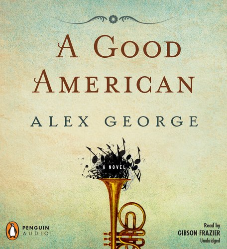 A Good American, Alex George