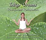 Indigo Dreams: Rainforest Relaxation,...