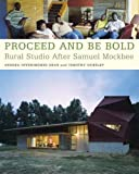Image of Proceed and Be Bold: Rural Studio After Samuel Mockbee