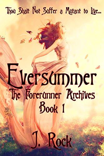 Eversummer: The Forerunner Archives Book 1 PDF