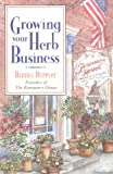 Growing Your Herb Business (0882666126) by Bertha P. Reppert