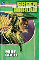 Green Arrow: The Longbow Hunter (Green Arrow (Graphic Novels))