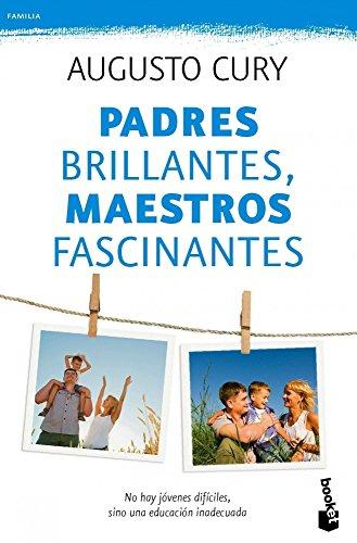 Padres Brillantes, Maestros Fascinantes descarga pdf epub mobi fb2