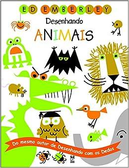 Desenhando Animais (Em Portuguese do Brasil) (Portuguese Brazilian